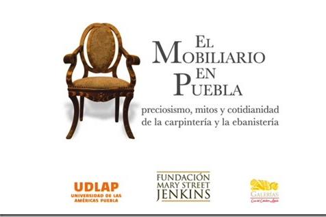 """Presentación del libro """"El Mobiliario en Puebla"""""""