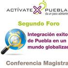 Video de la conferencia Integracíón exitosa de Puebla en un mundo globalizado – Actívate por Puebla