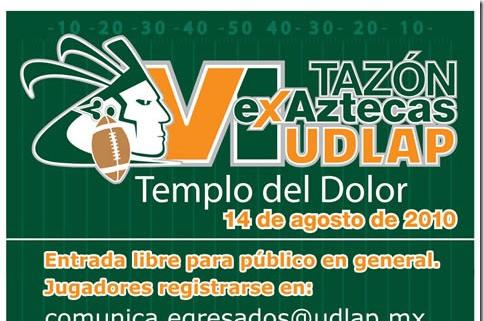 VI Tazón exAztecas UDLAP : 14 de agosto de 2010