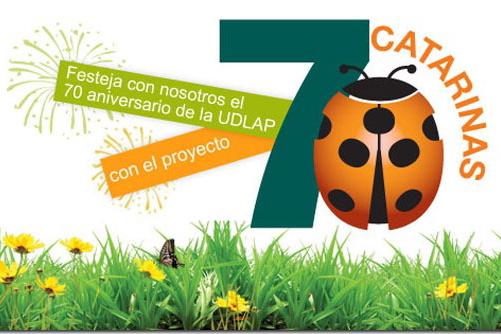 Festeja con nosotros el 70 aniversario de la UDLAP y crea una Catarina