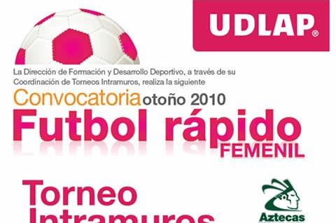Convocatoria Otoño 2010: Futbol rápido femenil