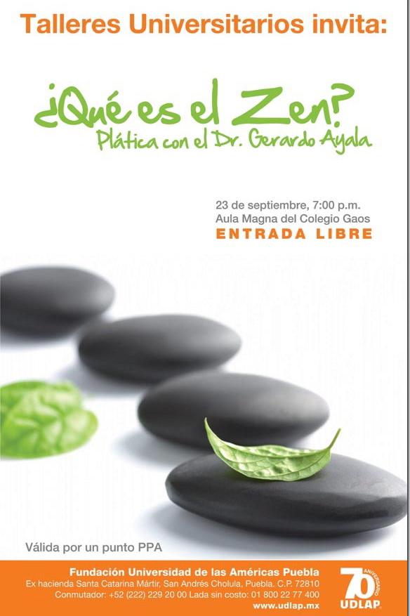 ¿Qué es el Zen?, Plática con el Dr. Gerardo Ayala