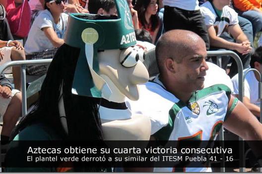Aztecas obtiene su cuarta victoria consecutiva derrotando a su similar del ITESM Puebla 41 – 16