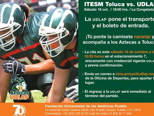 Apoya al equipo de Aztecas este sábado en su juego contra Borregos Toluca