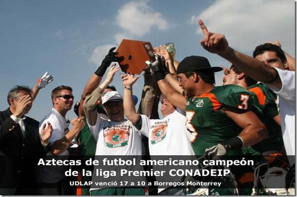 Aztecas de futbol americano campeón de la liga Premier CONADEIP