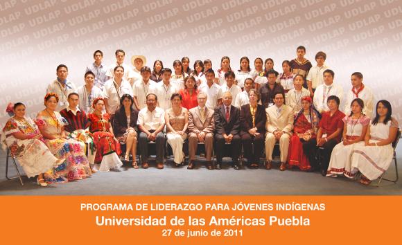 Liderazgo para Jóvenes Indígenas : UDLAP y Embajada de Estados Unidos en México