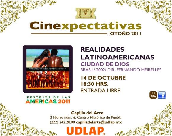 Cinexpectacivas en Capilla del Arte UDLAP presenta: Ciudad de Dios