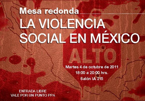 Mesa redonda: La violencia social en México