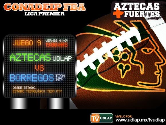 Este viernes a las 19:00 hrs. Borregos Monterrey vs. Aztecas UDLAP