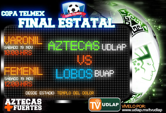 Final estatal de la copa TELMEX en la UDLAP