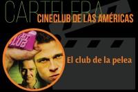 El Club de la Pelea en el Cineclub de las Américas
