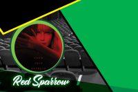 Red Sparrow llega al Cineclub UDLAP