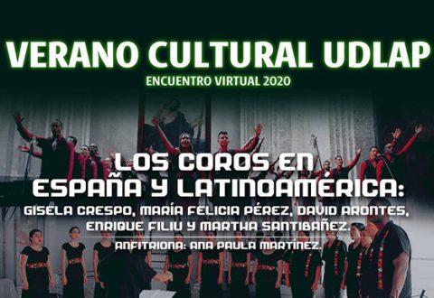 Verano Cultural UDLAP reúne a grandes directores corales de México, España y Cuba