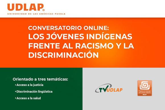 El segundo conversatorio online convocado por la UDLAP reflexionó sobre el acceso a la justicia, discriminación lingüística y acceso a la salud.