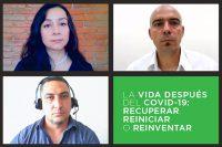 Recuperar, reiniciar o reinventar: La vida después del COVID-19