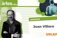 Con la presencia Juan Villoro concluye la Cátedra de Artes UDLAP