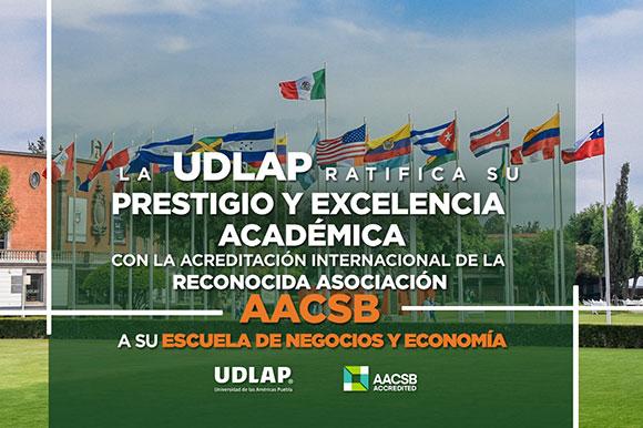 La Escuela de Negocios y Economía de la UDLAP obtiene acreditación por la AACSB International