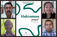 La UDLAP edita libro de poesía totonaca como parte de su serie bilingüe Literatura en Lenguas Originarias